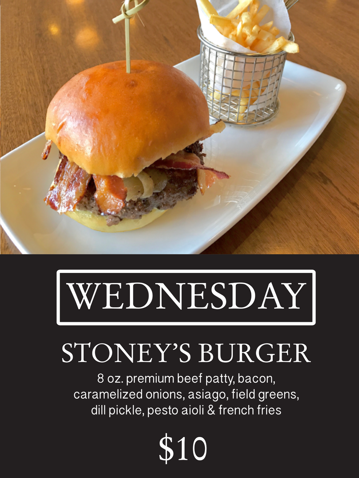 Promotional image for Wednesday $10 Stoney's Burger special